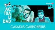 Casadus Carroñerus - En la Frontera, 26 de marzo de 2020