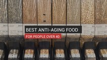 Best Anti-Aging Food For People Over 40