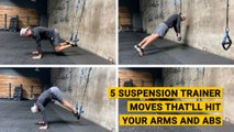 5 Suspension Trainer Moves That'll Hit Your Arms and Abs