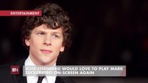 Jesse Eisenberg Wants To Revisit Mark Zuckerberg
