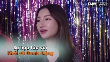 Orange, Châu Đăng Khoa nói về lần đầu hợp tác với Denis Đặng - Yeah1 Spotlight