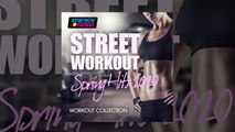 E4F - Street Workout Spring Hits 2020 Fitness Compilation - Fitness & Music 2020