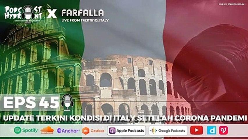 Eps 45 Update Kondisi Terbaru di Italy Setelah Pandemi Corona with Farfalla (LIVE FROM ITALY)