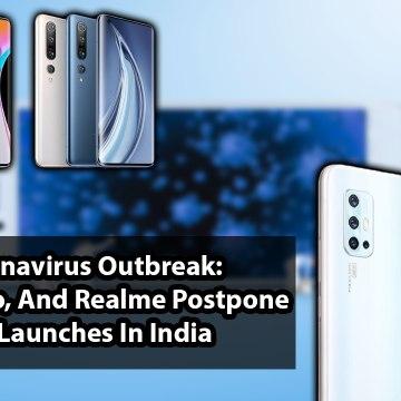 Coronavirus Outbreak: Xiaomi, Vivo, And Realme Postpone New Launches In India