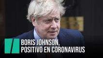 Boris Johnson anuncia que da positivo en coronavirus