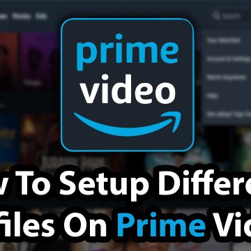 How To Setup Difference Profiles On Prime Video