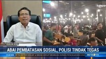 Polisi Bisa Tindak Tegas Masyarakat yang Abai Pembatasan Sosial