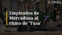 """Empleados de Mercadona al ritmo de """"Tusa"""""""