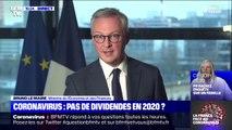 """Bruno Le Maire (Ministre de l'Économie) : """"Toutes les entreprises qui bénéficient d'un report de charges sociales et qui versent des dividendes auront des pénalités"""""""