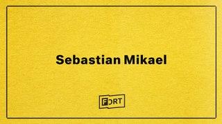 Sebastian Mikael - Digital FADER FORT