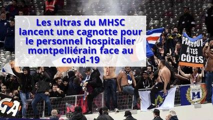 Coronavirus : les ultras de Montpellier lancent une cagnotte pour le personnel hospitalier