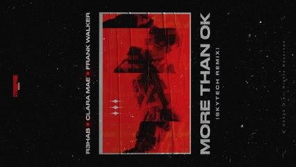 R3HAB - More Than OK