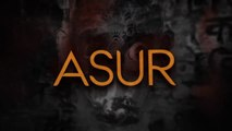 Asur S1E4 Ashes From The Past