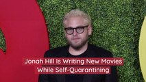 Jonah Hill's Self-Quarantining Plans