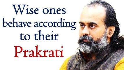 Even the wise ones behave according to their Prakrati || Acharya Prashant, on Bhagavad Gita (2020)