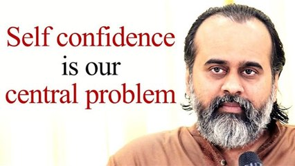 Our misplaced self-confidence is our central problem || Acharya Prashant (2020)
