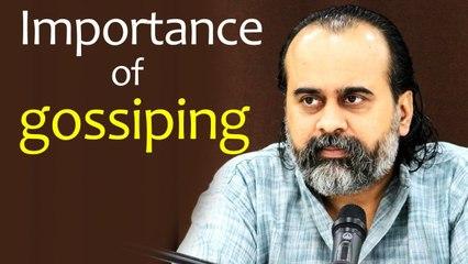 The great importance of gossiping || Acharya Prashant (2020)