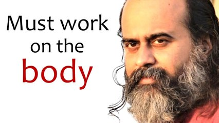 Those who cannot work on the mind, must work on the body || Acharya Prashant (2020)