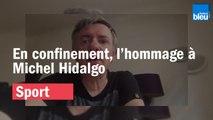 l'hommage à Michel Hidalgo