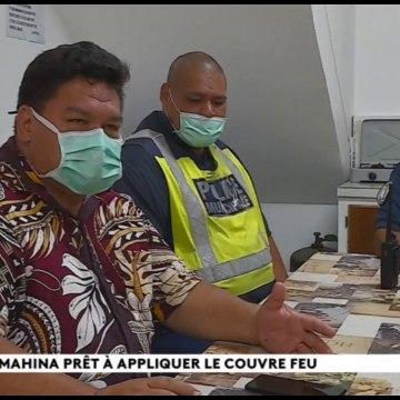 Couvre feu :  Mahina s'organise