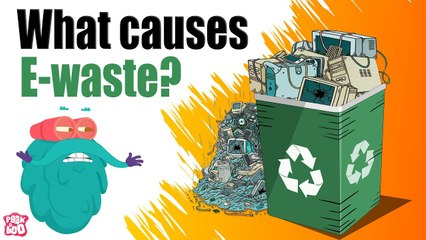 What is E-WASTE Pollution?   What Causes Electronic Waste?   The Dr Binocs Show   Peekaboo Kidz