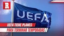 Presidente de la UEFA aseguró que tienen 'Plan A, B y C' para terminar temporadas