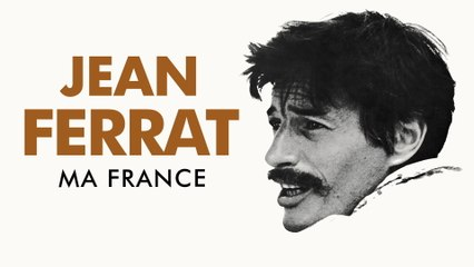 Jean Ferrat - Ma France