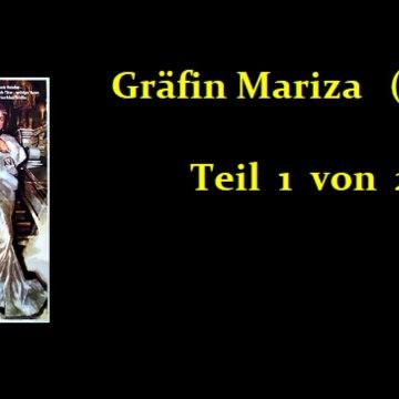Gräfin Mariza (1958) Teil 1 von 2