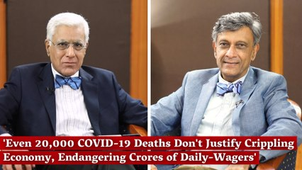 'Even 20,000 COVID-19 Deaths Don't Justify Crippling Economy, Endangering Crores of Daily-Wagers'