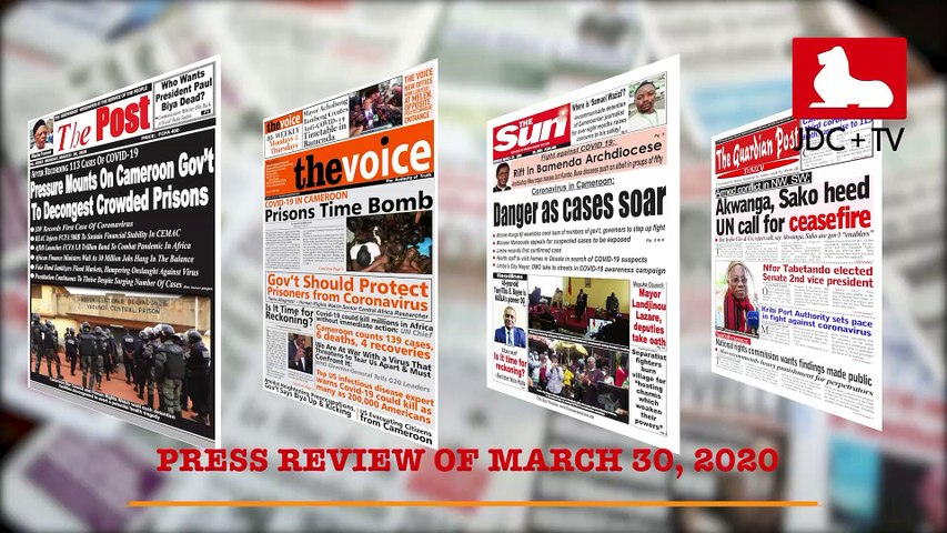 CAMEROONIAN PRESS REVIEW OF MARCH 30, 2020