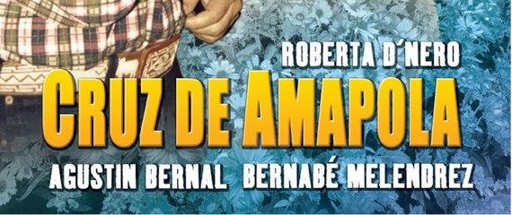 CRUZ DE AMAPOLA (2005) Mexico / Ful Movie