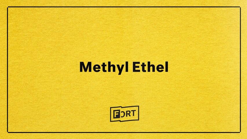 Methyl Ethel - Digital FADER FORT