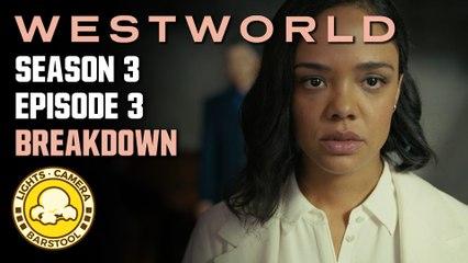 Westworld (Season 3, Episode 3 Breakdown): What The Hell Is Happening?