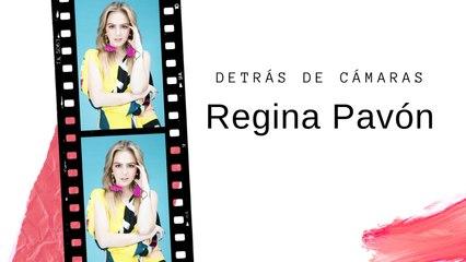 Detrás de cámaras con Regina Pavón.