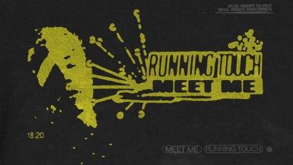 Running Touch - Meet Me