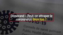 Demorand – Peut-on attraper le coronavirus deux fois ?