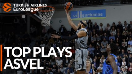 Top Plays: LDLC ASVEL Villeurbanne
