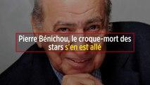 Pierre Bénichou, le croque-mort des stars s'en est allé