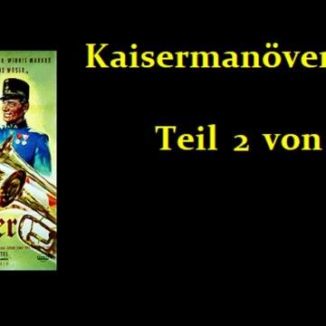 Kaisermanöver (1954) Teil 2 von 2
