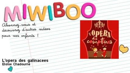 Eloïse Chadourne - L'opera des galinacees - feat. Franck Aupeix