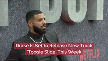 Drake Will Share The 'Toosie Slide'