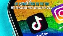 LOS 5 TIK TOK CHALLENGE MÁS POPULARES DESDE CASA | THE 5 MOST POPULAR TIK TOK CHALLENGE