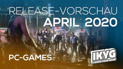 Games-Release-Vorschau - April 2020 - PC