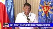 Pres. Duterte, ipinaubaya sa DSWD ang pamamahagi ng ayuda