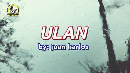 juan karlos - Ulan