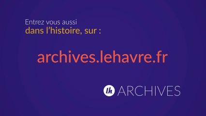 Archives Municipales Le Havre - Nouveau Site