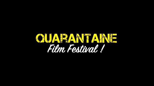Message du Jury - Quarantaine Film Festival