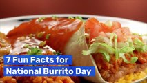 7 Fun Facts for National Burrito Day