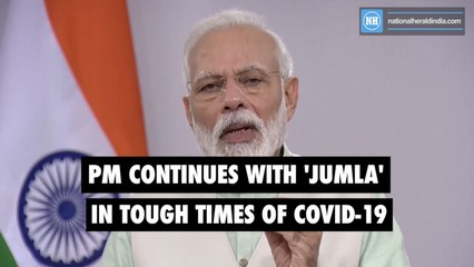 PM continues with 'Jumla' in tough times of Covid-19