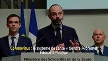 Coronavirus: le système de santé «tiendra», promet Édouard Philippe